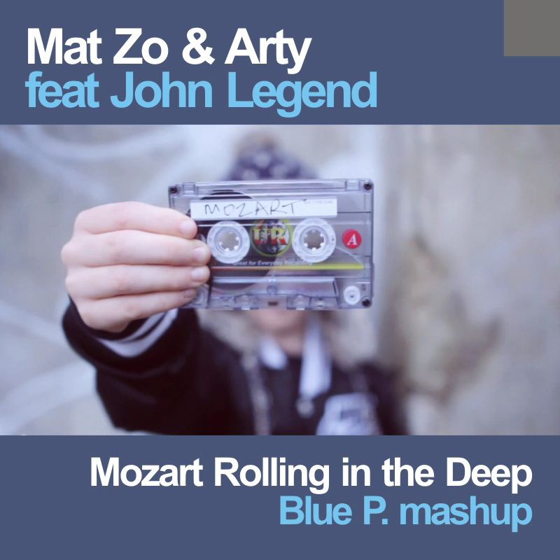 Mat Zo & Arty - Mozart Rolling in the Deep ( Blue P. Mashup)